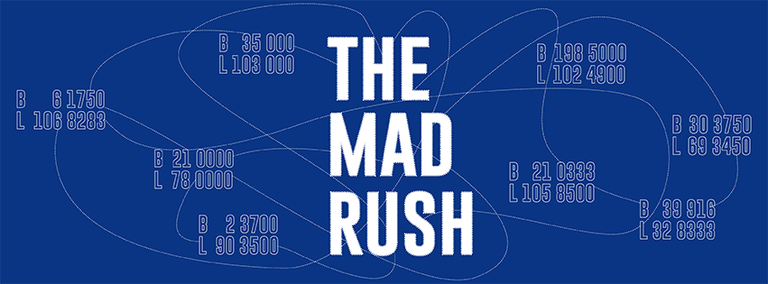 The Mad Rush