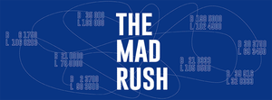 The Mad Rush