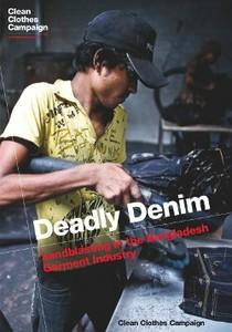 Deadly Denim - Sandblasting in the Bangladesh Garment Industry