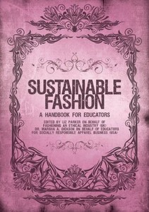 Sustainable Fashion: a Handbook for Educators